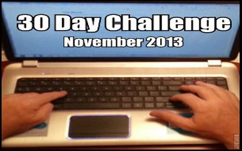 750 Words A Day – November 30 Day Challenge [2013]