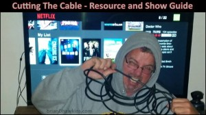 Cutting The Cable – Resource and Show Guide