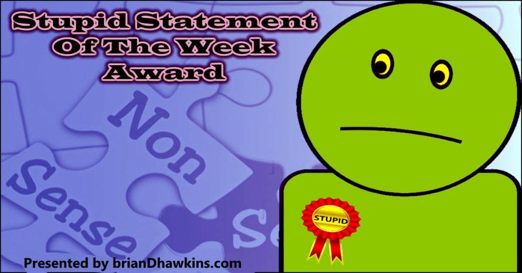 Image -  Stupid Statement Award